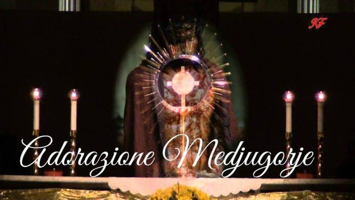 Adorazione Eucaristica Medjugorje