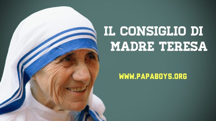 Il consiglio di Madre Teresa