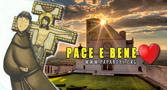 Le parole di San Francesco! Pace e Bene a Te 4 Ottobre 2019