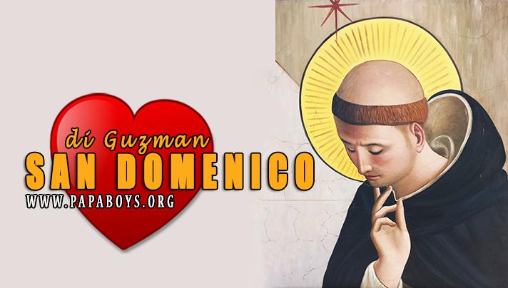 Il Santo di oggi 8 Agosto 2019 San Domenico di Guzmán, Fondatore