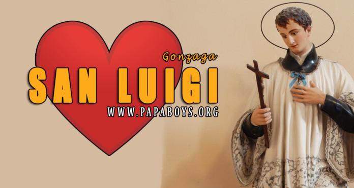 San Luigi Gonzaga, Religioso - 21 Giugno