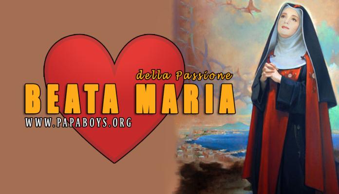 Beata Maria della Passione, 27 Luglio 2020