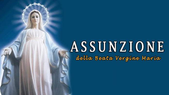 Solennità dell'Assunzione della Beata Vergine Maria