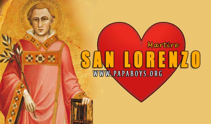 San Lorenzo Martire, 10 Agosto