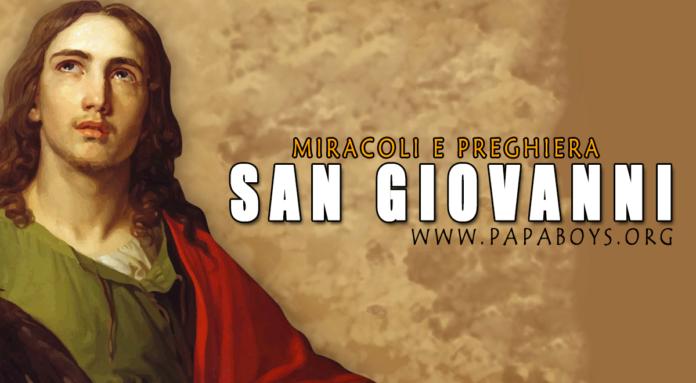 San Giovanni, Apostolo: miracoli e preghiera