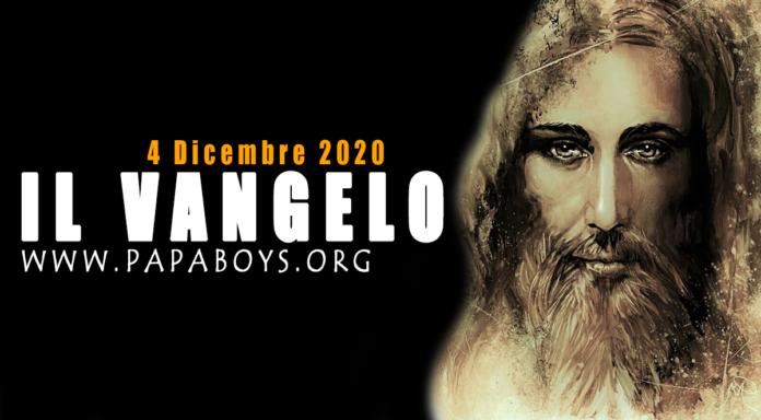 Vangelo di oggi, 4 Dicembre 2020