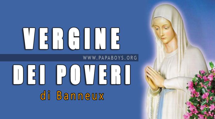 Vergine dei Poveri di Banneux: miracoli e preghiera