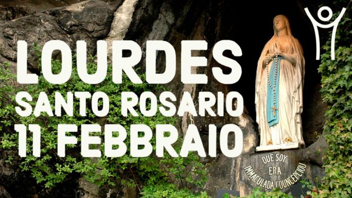 Santo ROSARIO dalla Grotta delle Apparizioni di Lourdes. Giovedì 11 febbraio 2021. LIVE TV dalle h. 23.15