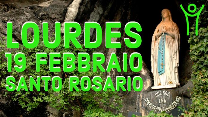 Santo ROSARIO dalla Grotta delle Apparizioni di Lourdes. Venerdì 19 febbraio 2021. LIVE TV dalle h. 23.15