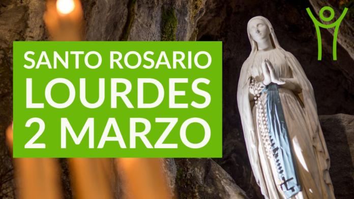 Santo ROSARIO dalla Grotta delle Apparizioni di Lourdes. Martedì 2 marzo 2021. LIVE TV dalle h. 23.15