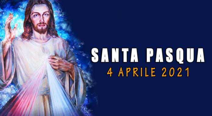 Oggi festeggiamo la Pasqua di Risurrezione del Signore
