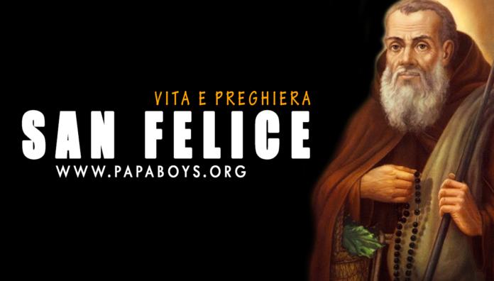San Felice da Cantalice: la vita e una preghiera