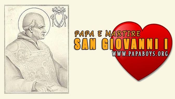 San Giovanni I, Papa e Martire: vita e preghiera