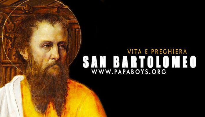 San Bartolomeo, apostolo: vita e preghiera