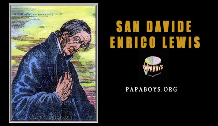 San Davide Enrico Lewis: vita, martirio e preghiera